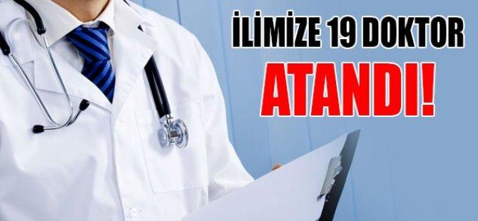 İlimize 19 doktor atandı!