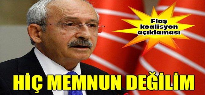 Kılıçdaroğlu; Hiç Memnun Değilim