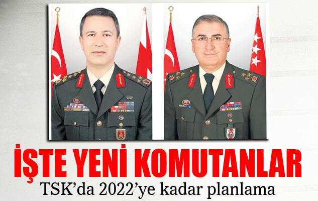 Genelkurmay Bakanlığı Yeni İsimleri Açıkladı