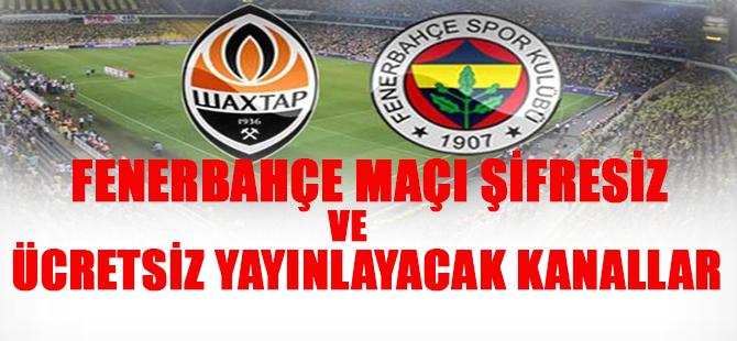 Fenerbahçe - Shaktardoneskt Ücretsiz Canlı İzle