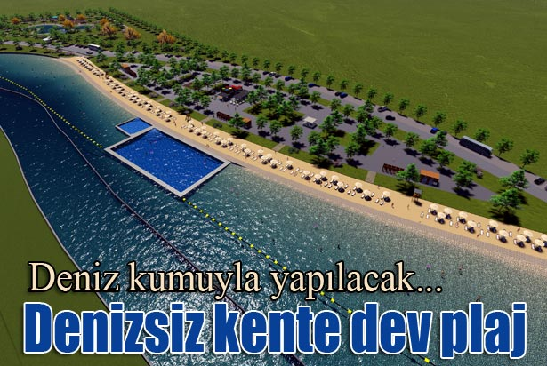 Denizsiz Kente Plaj