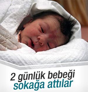 2 Günlük Bebek Sokaga Atıldı