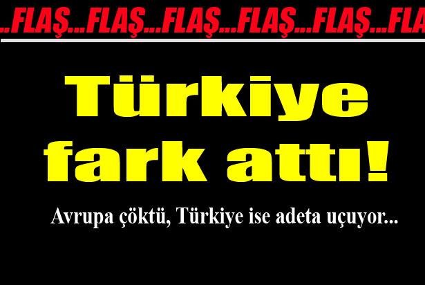 Avrupa Çöktü Türkiye Fark Attı