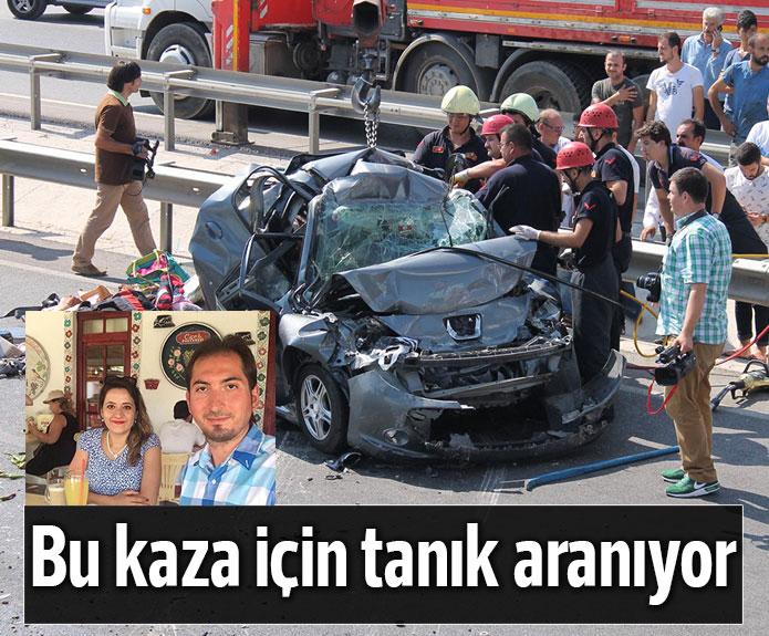 Kazaya tanık aranıyor