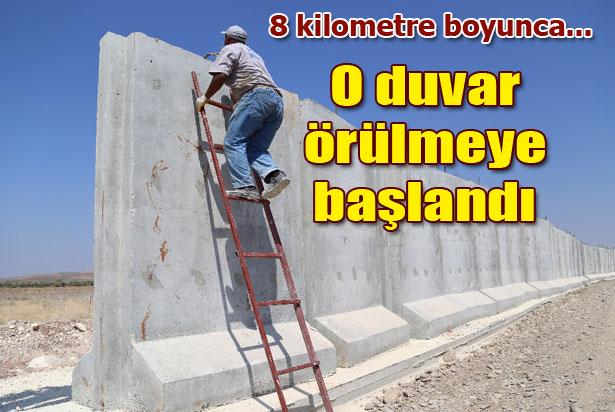 Sınırlara duvar örülmeye başlandı