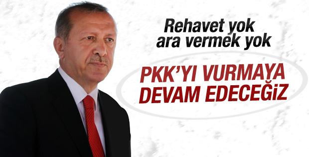 Cumhurbaşkanı Erdoğan  Vurmaya Devam Ediceğiz