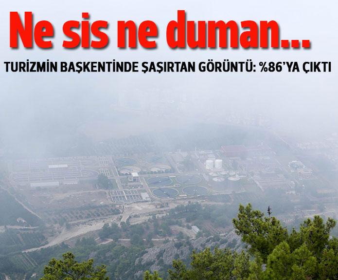 Antalya semaları nem bulutuna esir