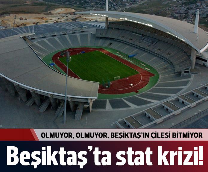 BJK'nin stad çilesi bitmiyor