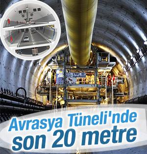 Avrasya tünelinde son 20 metre