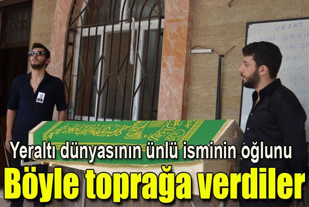 Sedat Şahin'in oğlu toprağa verildi