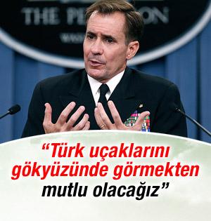 Türk uçaklarını gökyüzünde görmekten mutlu olacağız