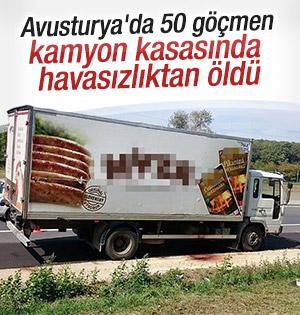 50 göçmen kamyon kasasında öldü