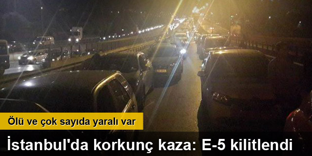 İstanbul'da korkunç kaza: 3 ölü 9 yaralı
