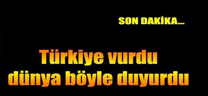 Türkiye Vurdu, Dünya Böyle Duyurdu!