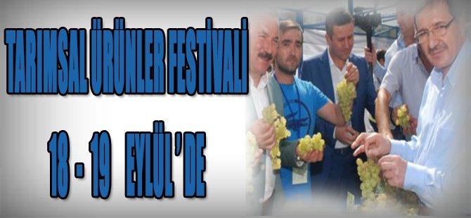 Tarımsal Ürünler Festivali 18-19 Eylül'de