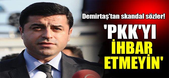 Demirtaş'dan Skandal Sözler!