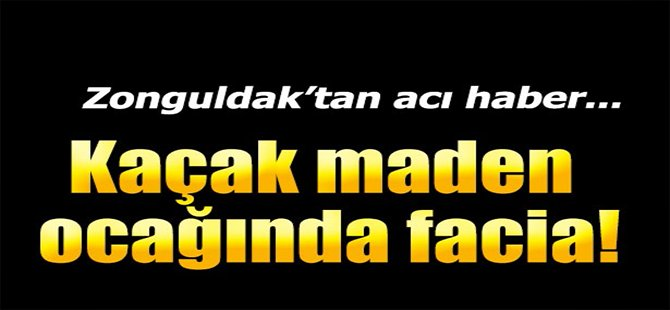 Zonguldak'tan Acı Haber!