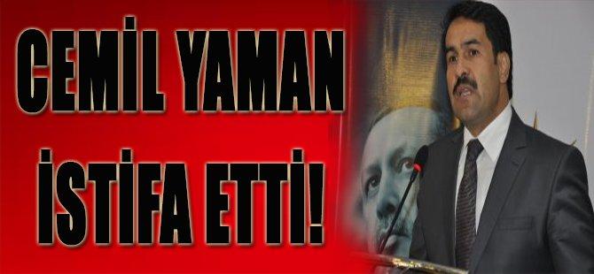 Cemil Yaman İstifa Etti!