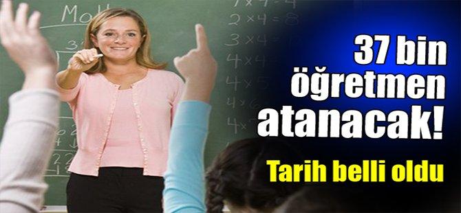 37 Bin Öğretmen Atanacak!
