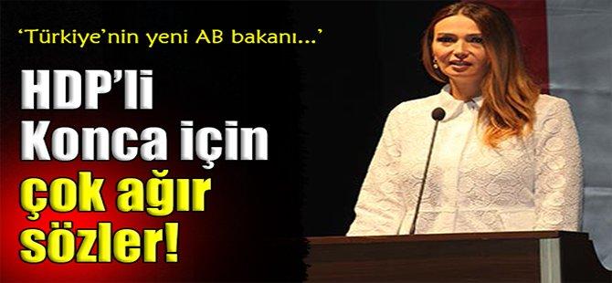 HDP'li Konca İçin Çok Ağır Sözler!