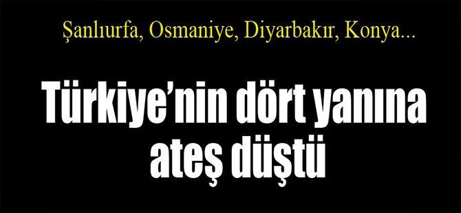 Türkiye'nin Dört Yanına Ateş Düştü!
