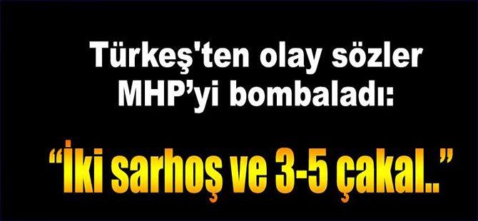 Türkeş'ten Olay Sözler! MHP'yi Bombaladı