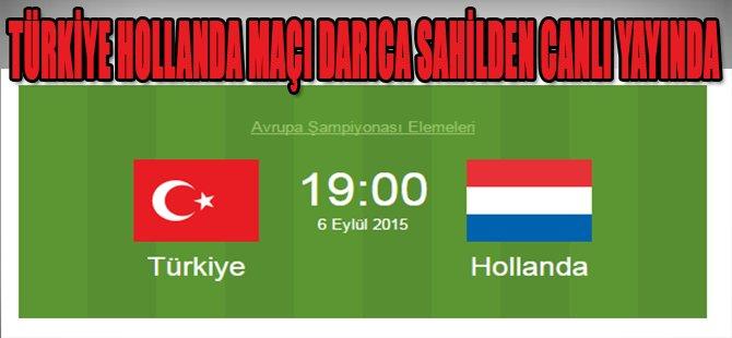 Türkiye Hollanda Maçı Darıca Sahilden Canlı Yayında