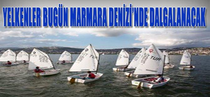 Yelkenler Bugün Marmara Denizi'nde Dalgalanacak