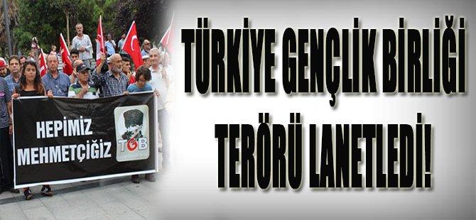 Türkiye Gençlik Birliği, terörü lanetledi