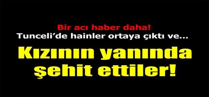 1 Şehit Haberi de Tunceli'den!