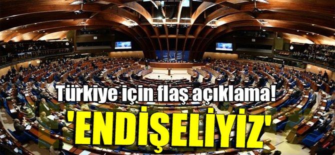 Türkiye için flaş açıklama! 'Endişeliyiz'