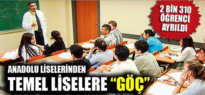 """ANADOLU LİSELERİNDEN TEMEL LİSELERE """"GÖÇ"""""""
