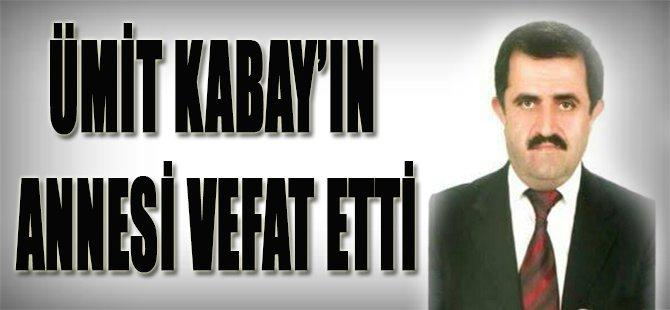 Ümit Kabay'ın Annesi Vefat Etti!