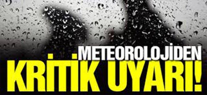 Meteoroloji'den iki il için kritik uyarı