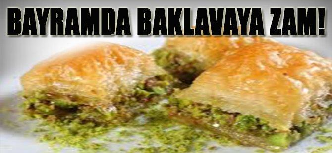 Bayramda Baklavaya Zam!