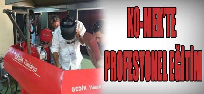 Ko-Mek'te Profesyonel Eğitim