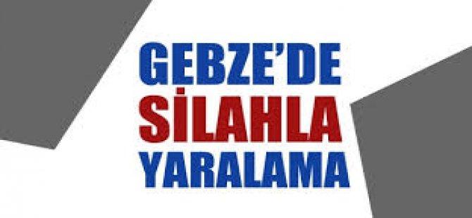 Gebze'de Silahlı Yaralama!
