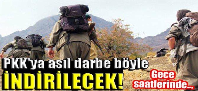 PKK'ya asıl darbe böyle indirilecek!
