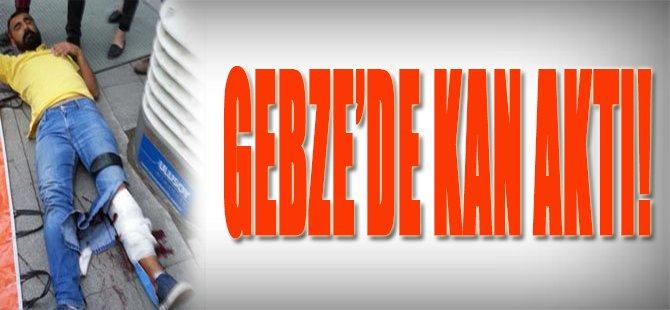 Gebze'de Kan Aktı!