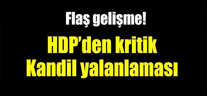HDP'den Kritik Kandil Yalanlaması!