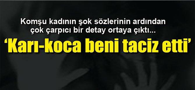 """""""Karı - Koca Beni Taciz Ettiler"""""""