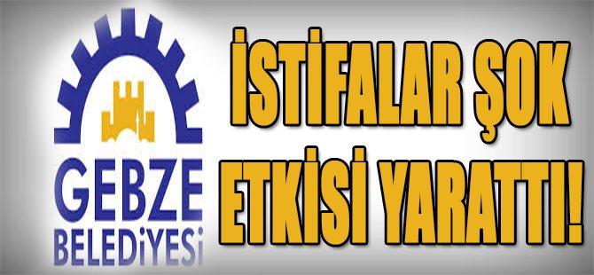 Gebze Belediyesi'nde İstifalar Şok Etkisi Yarattı