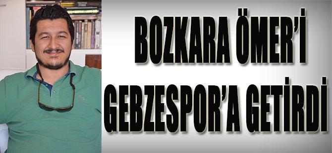 Bozkara Ömer'i Gebzespor'a Getirdi
