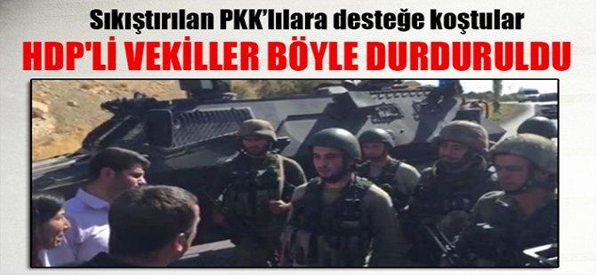 HDP'li vekiller böyle durduruldu
