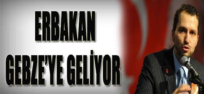 Erbakan Gebze'ye Geliyor
