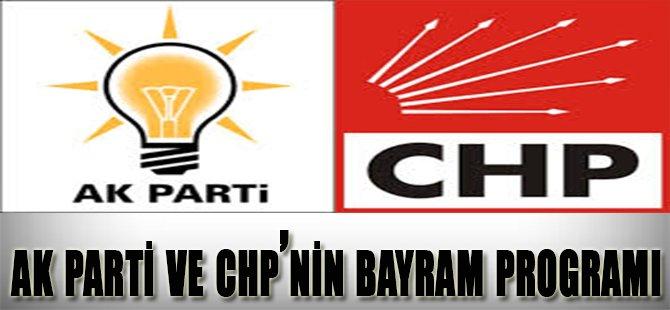 Ak Parti ve CHP'nin Bayram Programı