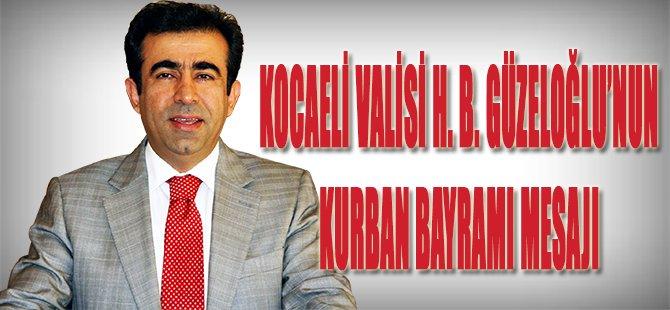 Kocaeli Valisi Güzeloğlu'nun Bayram Mesajı