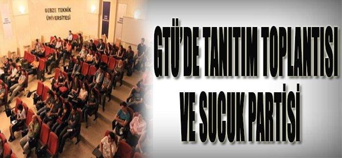 GTÜ'de Tanıtım Toplantısı ve Sucuk Partisi