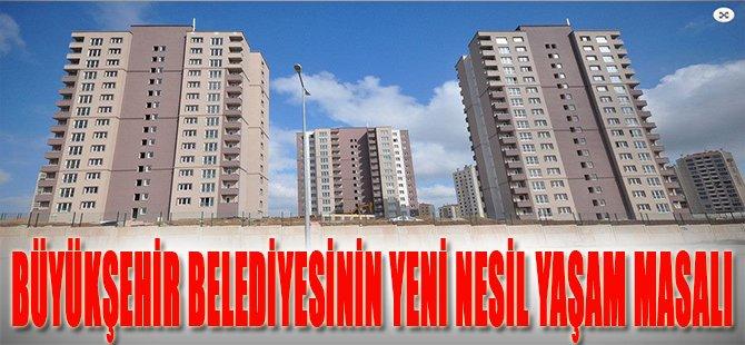 Büyükşehir Belediyesinin Yeni Nesil Yaşam Masalı