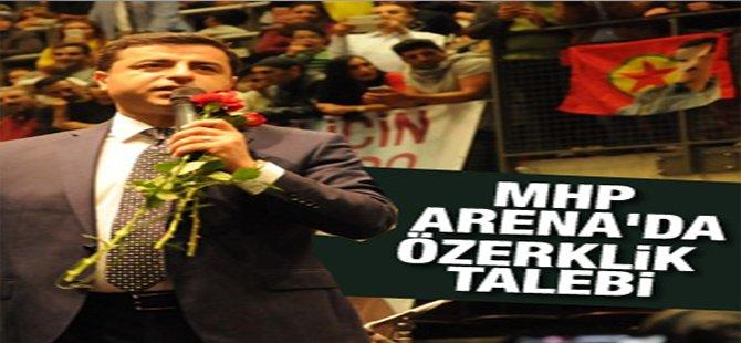 Demirtaş MHP Arena'dan Seslendi